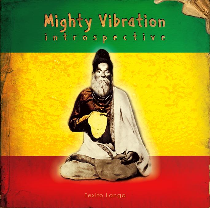 Mighty Vibration : introspective - 2012